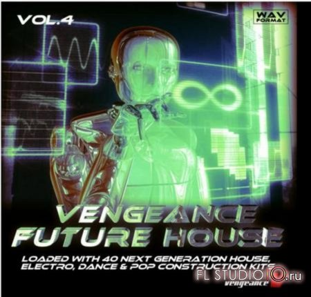 Vengeance Future House Vol. 4