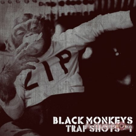 BLACK MONKEYS - TRAP SHOTS № 1