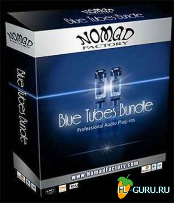 Nomad Factory - Blue Tubes Bundle 3.6 x86 x64 [14.06.2013]