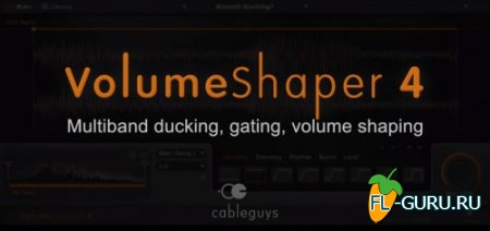 Cableguys - VolumeShaper 4.0 VST x86 x64 [2014]