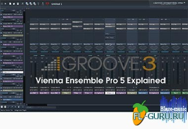 Groove3 Vienna Ensemble Pro 5 Explained Tutorial