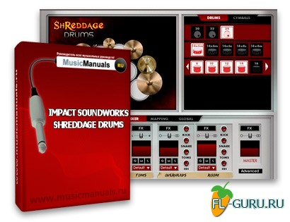 Impact Soundworks Shreddage Drums (русский мануал)