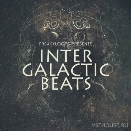 Freaky Loops - Intergalactic Beats (WAV, SYNTH PRESET) - сэмплы future bass