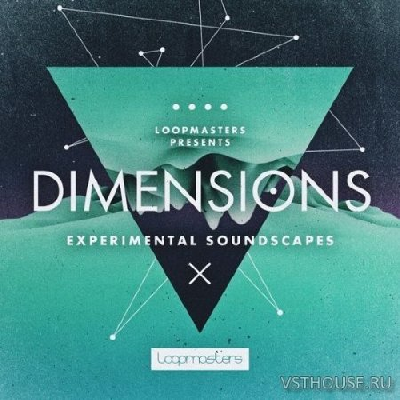 Loopmasters - Dimensions - Experimental Soundscapes (WAV) - сэмплы cinema