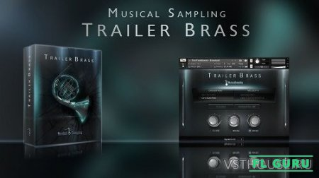 Musical Sampling - Trailer Brass (KONTAKT) - сэмплы духовых kontakt