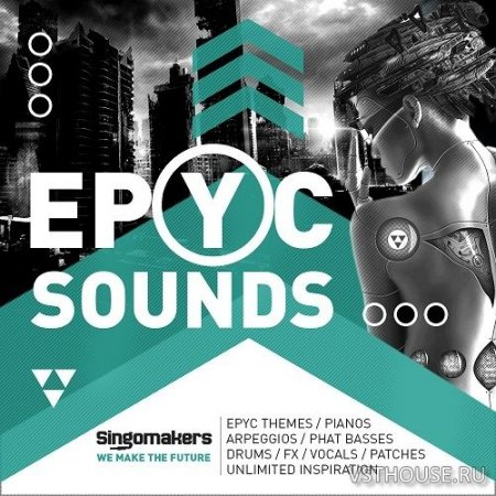 Singomakers - EPYC SOUNDS (MIDI, REX2, WAV) - сэмплы techno