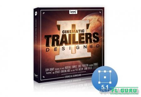 Boom Library - Cinematic Trailers Designed 2 Stereo and Surround (WAV) - звуковые эффекты, сэмплы cinema