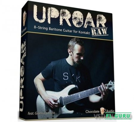 Chocolate Audio - UPROAR RAW (KONTAKT) - сэмплы гитары kontakt