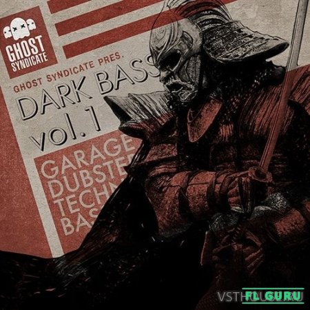 Ghost Syndicate - Dark Bass Vol.1 (WAV) - сэмплы dubstep