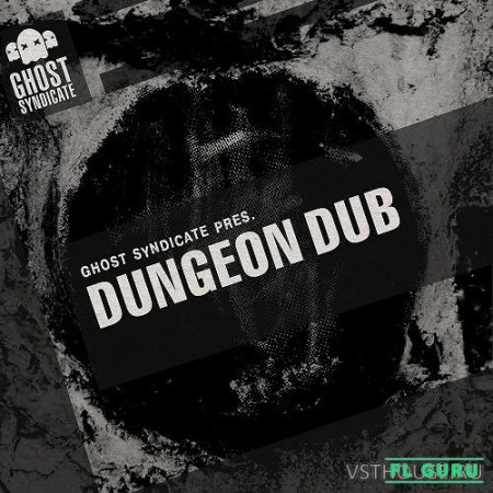 Ghost Syndicate - Dungeon Dub (WAV) - сэмплы dubstep