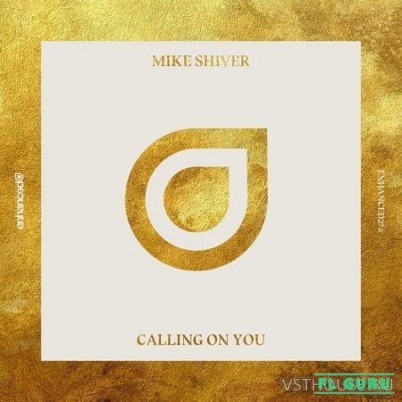 Mike Shiver – Calling On You (Remix Stems) - ремикс пак