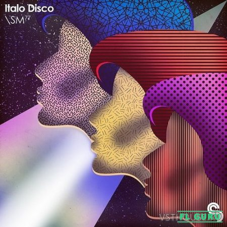 Sample Magic - SM77 - Italo Disco (MIDI, WAV) - сэмплы disco