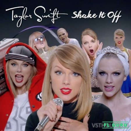 Taylor Swift – Shake It Off (Remix Stems) - ремикс пак