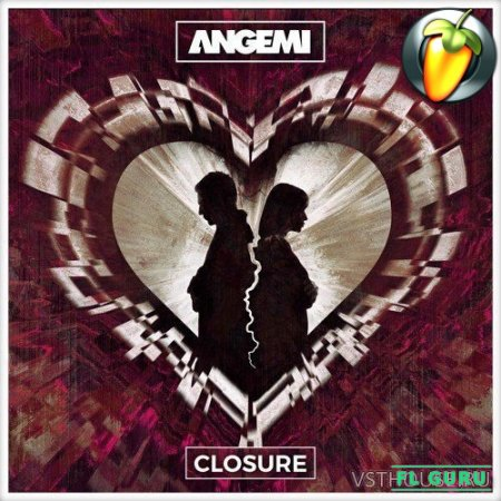 ANGEMI - Closure (Original Mix) (FLP, WAV) - проект FL Studio, FL Studio Remake
