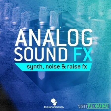 Loose Records - Analog Sound FX (WAV) - звуковые эффекты