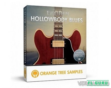 Orange Tree Samples - Evolution Hollowbody Blues (KONTAKT) - сэмплы электрогитары kontakt