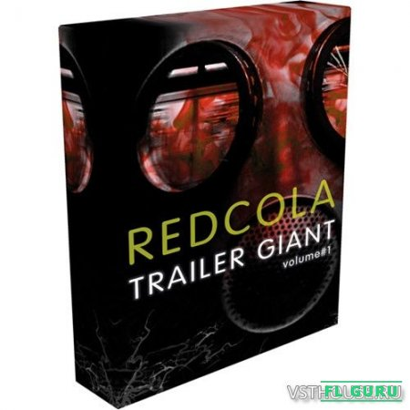 Spitfire Audio - RedCola Trailer Giant Vol.1 (KONTAKT) - звуковые эффекты kontakt