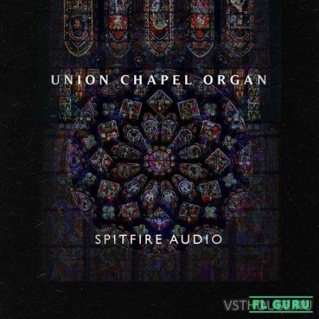 Spitfire Audio - Union Chapel Organ (KONTAKT) - сэмплы органа kontakt
