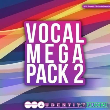 Audentity Records - Vocal Megapack 2 (MIDI, WAV, SYNTH PRESET) - вокальные сэмплы