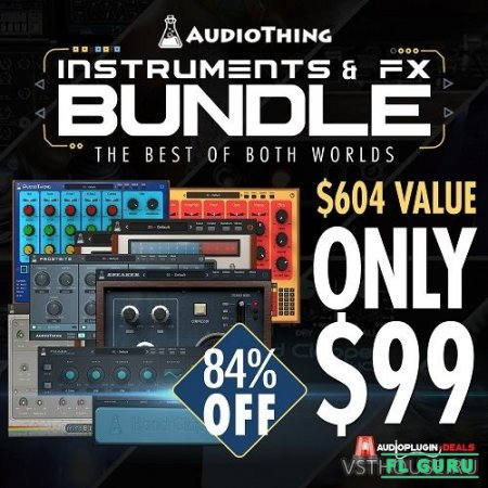 AudioThing - Synth & Effects Bundle, VST, VSTi, AAX x86 x64 (INSTALL, NO INSTALL, SymLink Installer) [05.07.2017]