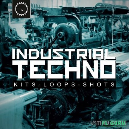 Industrial Strength Records - Industrial Techno (WAV, ABLETON, SYNTH PRESET) - сэмплы hard techno