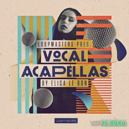 Loopmasters - Elica Le Bon Vocal Acapellas (REX2, WAV) - вокальные сэмплы