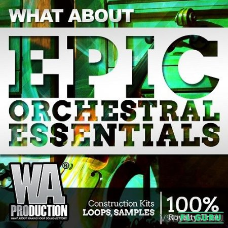 W.A. Production - Epic Orchestral Essentials (MIDI, WAV) - сэмплы оркестра
