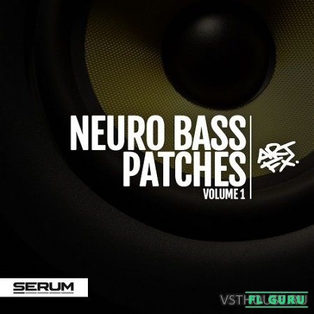 ARTFX - Neuro Bass Patches Vol. 1 (SYNTH PRESET) - пресеты для Serum