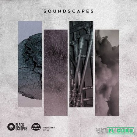 Black Octopus - Soundscapes Presented by AK (WAV) - атмосферные звуки