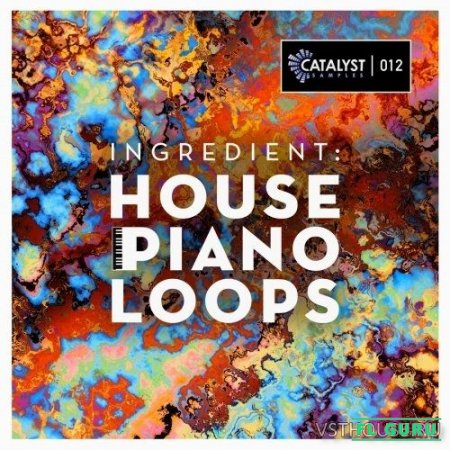 Catalyst Samples - Ingredient House Piano Loops (AIFF, MIDI, WAV) - сэмплы deep house