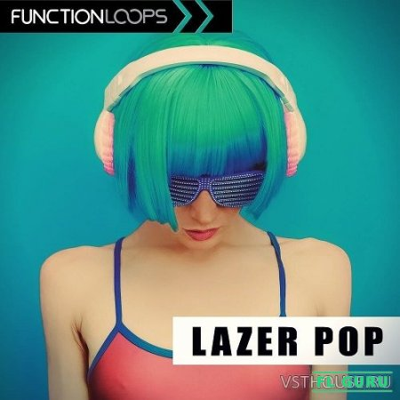 Function Loops - Lazer Pop (WAV, MIDI, SYLENTH1, SPIRE) - сэмплы pop
