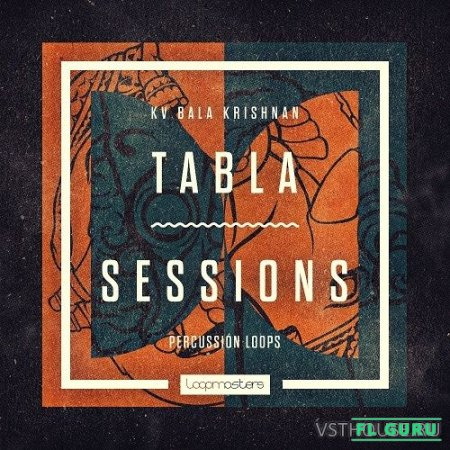 Loopmasters - KV Bala Krishnan Tabla Sessions (REX2, WAV) - сэмплы таблы, сэмплы перкуссии