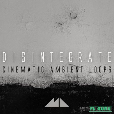 ModeAudio - Disintegrate Cinematic Ambient Loops (MIDI, WAV) - сэмплы ambient