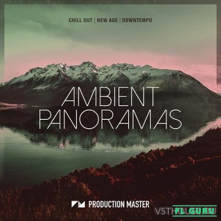 Production Master - Ambient Panoramas (WAV) - сэмплы ambient