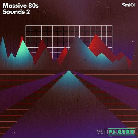 Sample Magic - Massive 80s Sounds 2 (SYNTH PRESET, MIDI) - пресеты для Massive