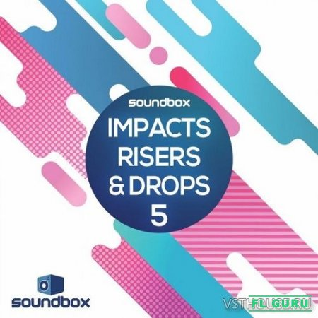 Soundbox - Impacts, Risers & Drops 5 (WAV) - звуковые эффекты