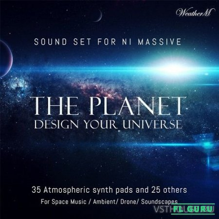WeatherM - The Planet (MASSIVE) - пресеты для Massive