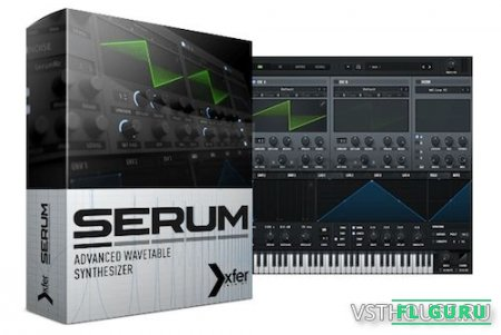 Xfer Records - Serum 1.2.1 b4 VSTi, AAX x86 x64 UPDATE ONLY + FULL - синтезатор