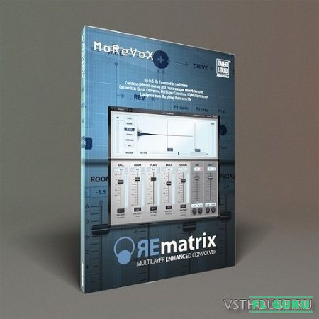 Overloud - REmatrix 1.2.7 VST, RTAS, AAX x86 x64 - ревербератор