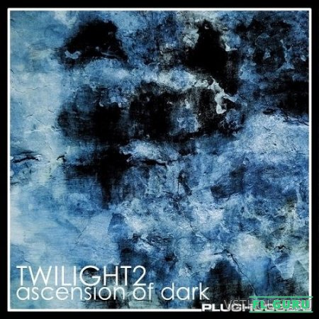 Plughugger - Twilight 2 Ascension of Dark (U-He Diva) - пресеты для U-He Diva