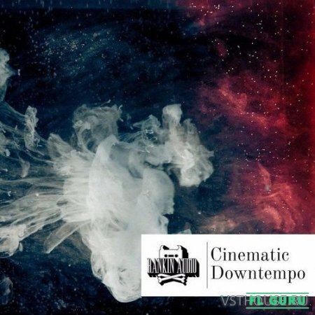 Rankin Audio - Cinematic Downtempo (WAV) - сэмплы downtempo