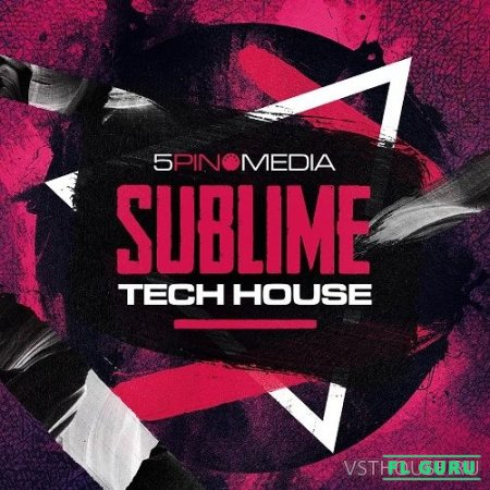 5Pin Media - Sublime Tech House (MIDI, REX2, WAV) - сэмплы tech house