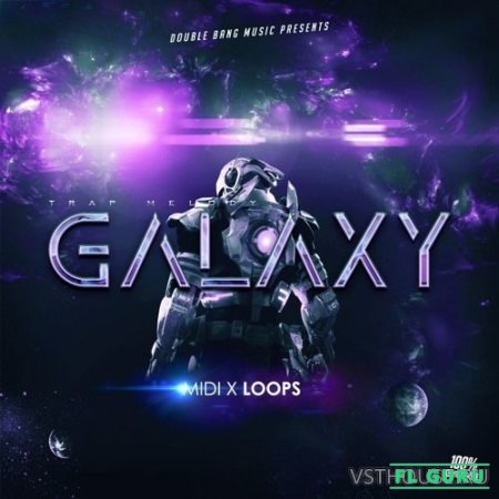 Double Bang Music - Galaxy (MIDI, WAV) - сэмплы dirty south