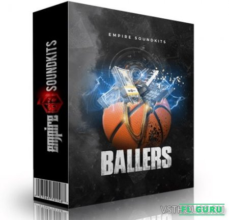 Empire Sound Kits - Ballers (MIDI, WAV) - сэмплы trap