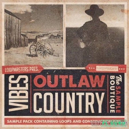 Loopmasters - VIBES Vol 4 - Outlaw Country (REX2, WAV) - сэмплы country