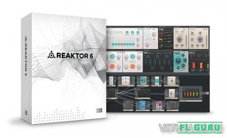 Native Instruments - Reaktor 6.2.0 Update (NO Key, NO KEYGEN) EXE, VSTi, AAX, x86 x64 (SymLink Installer) - обновление для Reactor