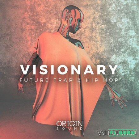 Origin Sound - Visionary (MIDI, WAV) - сэмплы hip hop, сэмплы trap
