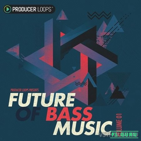 Producer Loops - Future of Bass Music (AIFF, REX2, WAV, REFILL, ABLETON) - сэмплы future bass