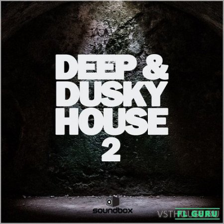 Soundbox - Deep & Dusky House 2 (WAV) - сэмплы deep house