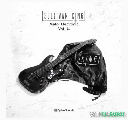 Splice Sounds - Sullivan King Metal Electronic 2 (WAV) - сэмплы metal, сэмплы электрогитары
